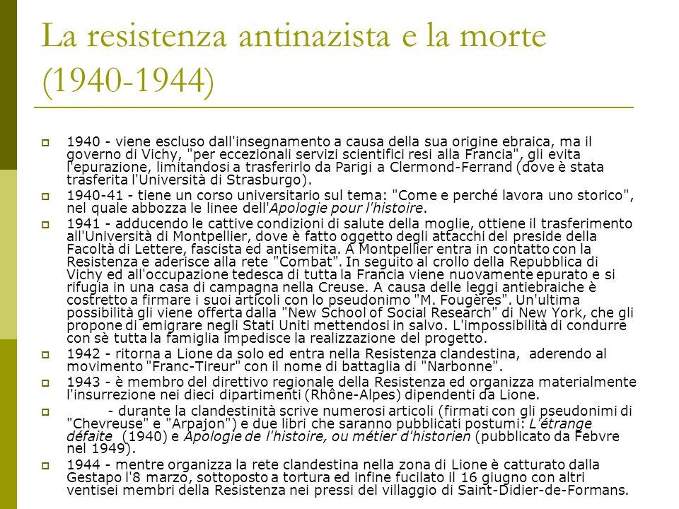 La resistenza antinazista e la morte (1940-1944)