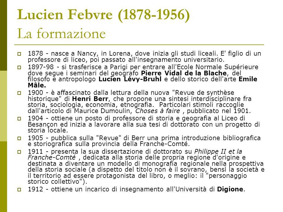 Lucien Febvre (1878-1956) La formazione