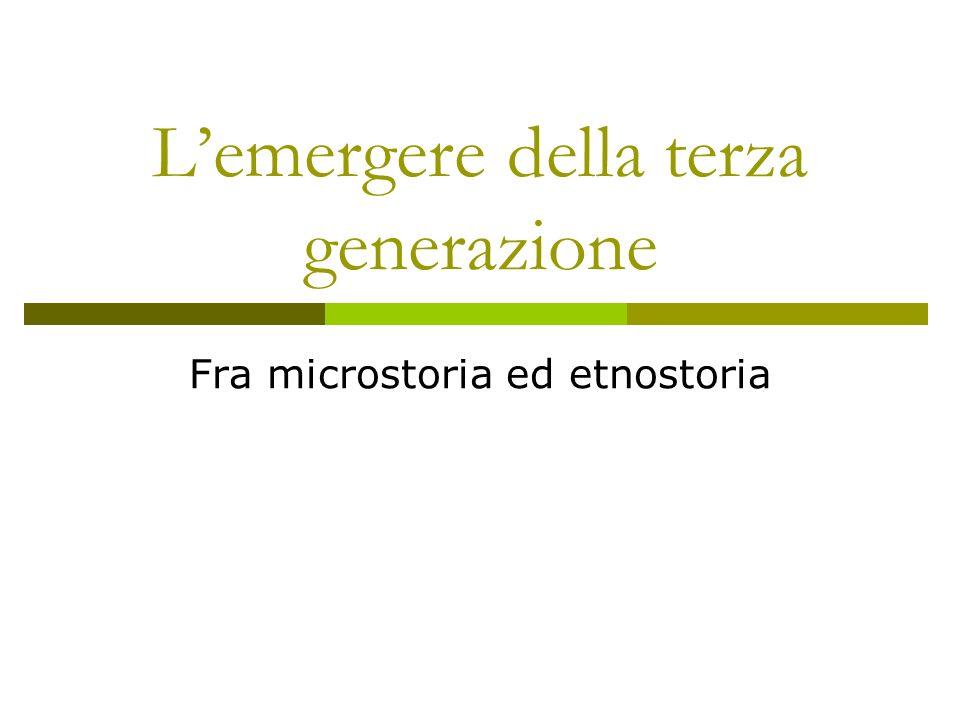 L'emergere della terza generazione