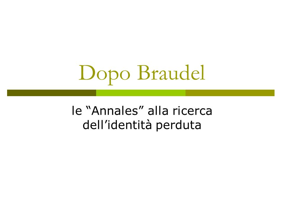 le Annales alla ricerca dell'identità perduta