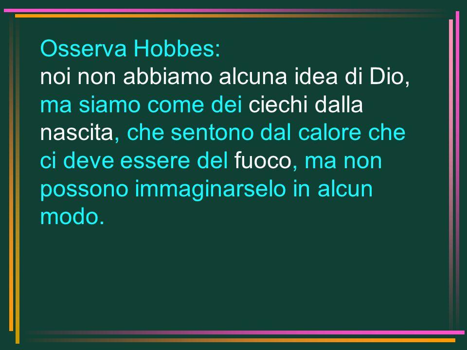 Osserva Hobbes: