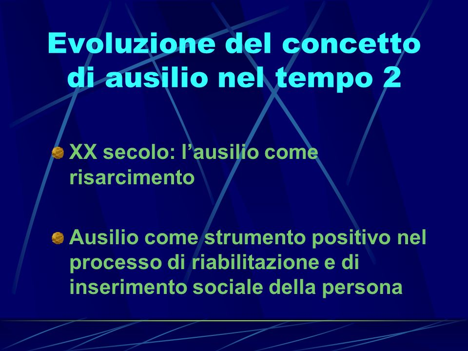 Evoluzione del concetto di ausilio nel tempo 2