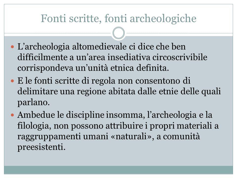 Fonti scritte, fonti archeologiche