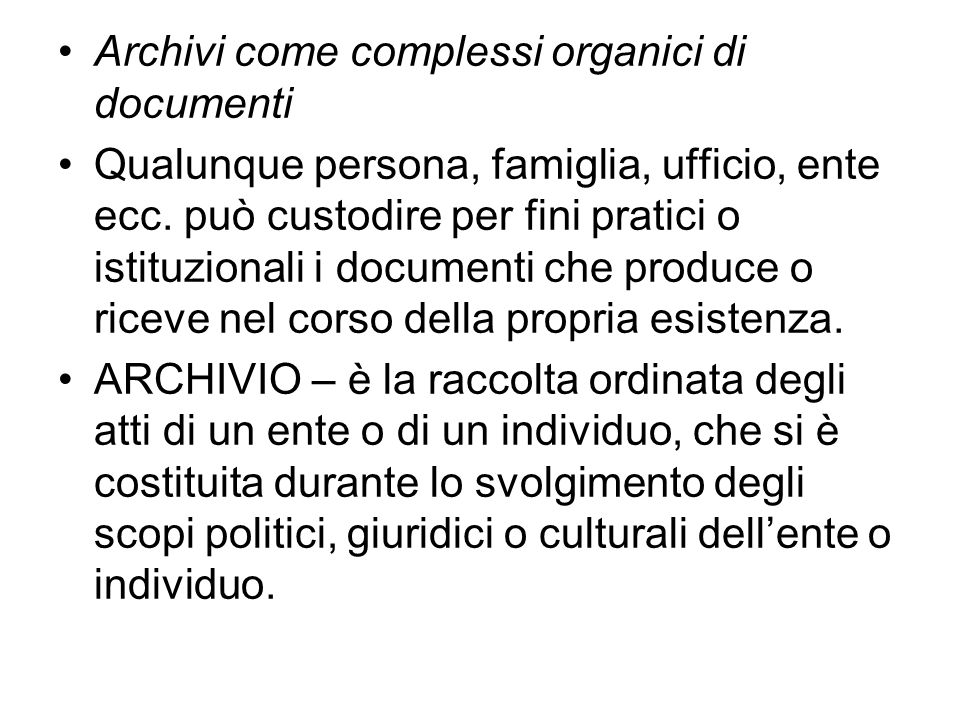Archivi come complessi organici di documenti
