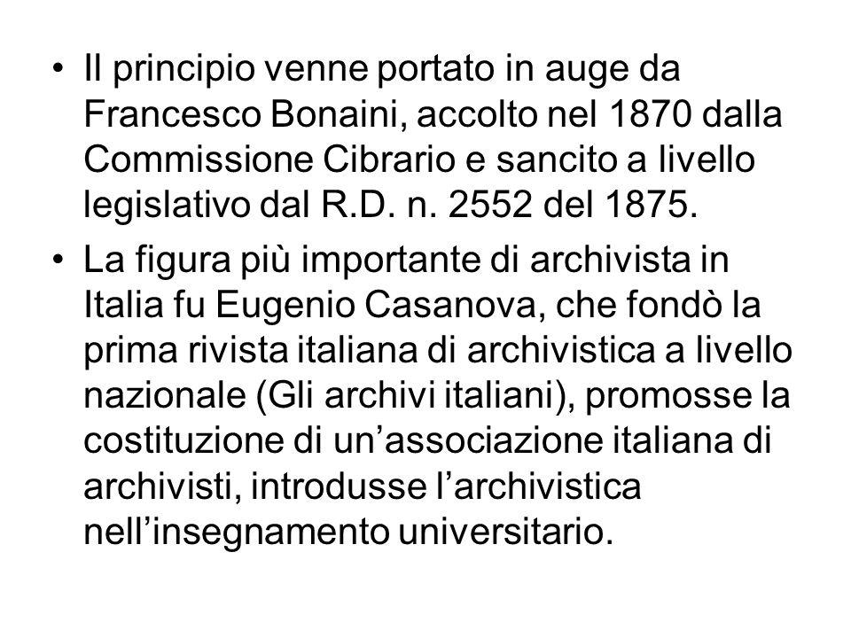 Il principio venne portato in auge da Francesco Bonaini, accolto nel 1870 dalla Commissione Cibrario e sancito a livello legislativo dal R.D. n. 2552 del 1875.