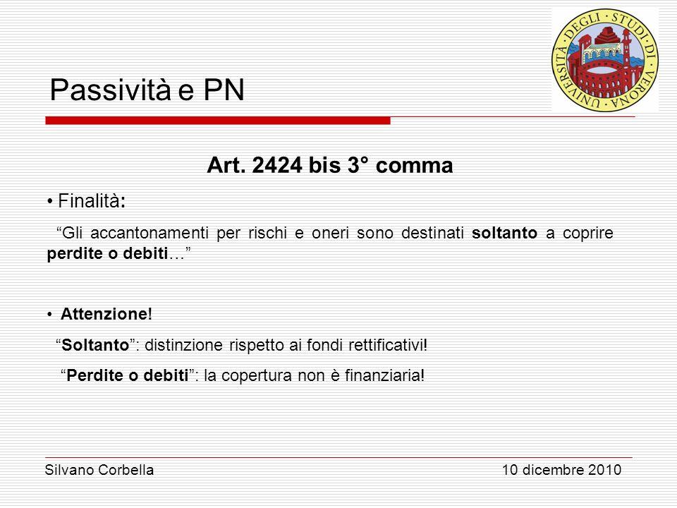 Art. 2424 bis 3° comma Finalità: