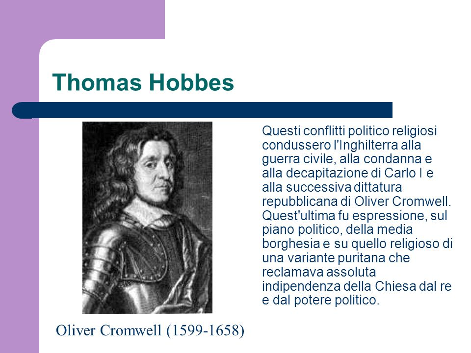 Thomas Hobbes Oliver Cromwell (1599-1658)