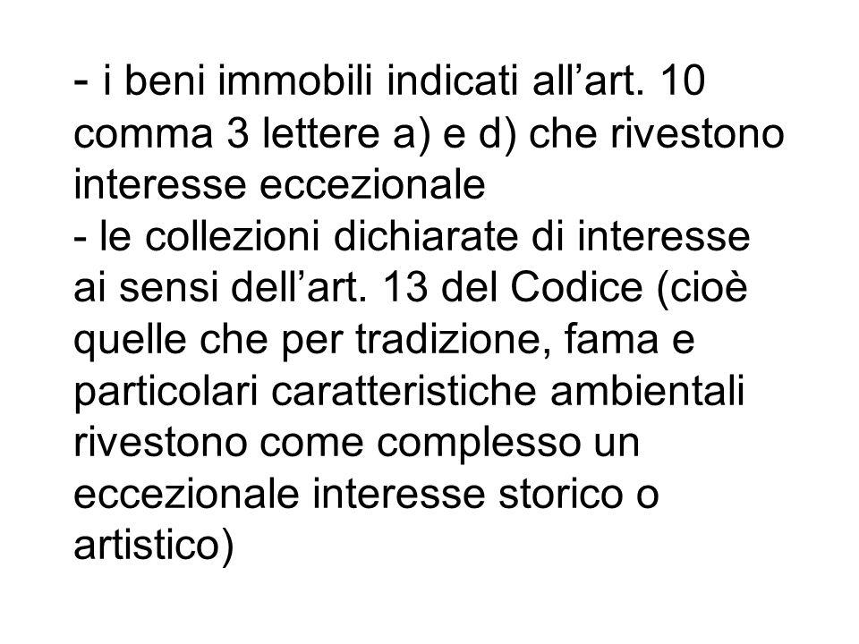 - i beni immobili indicati all'art