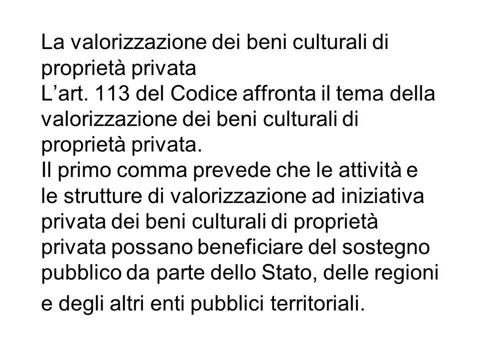 La valorizzazione dei beni culturali di proprietà privata L'art