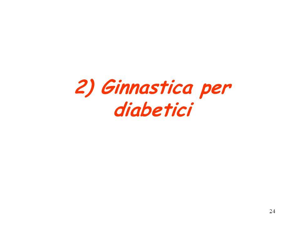 2) Ginnastica per diabetici