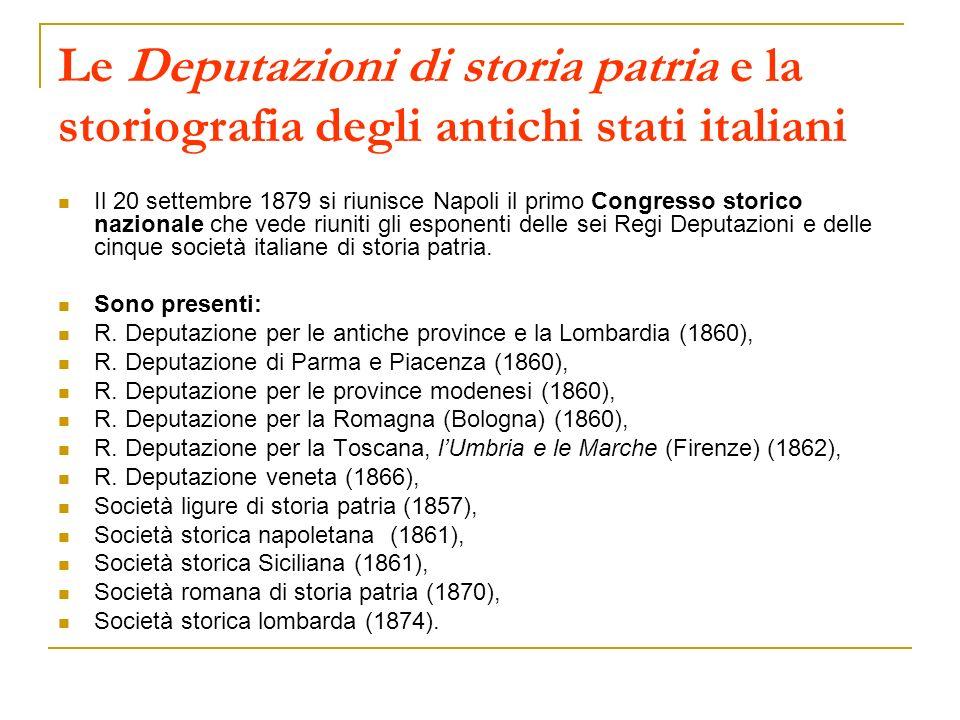 Le Deputazioni di storia patria e la storiografia degli antichi stati italiani
