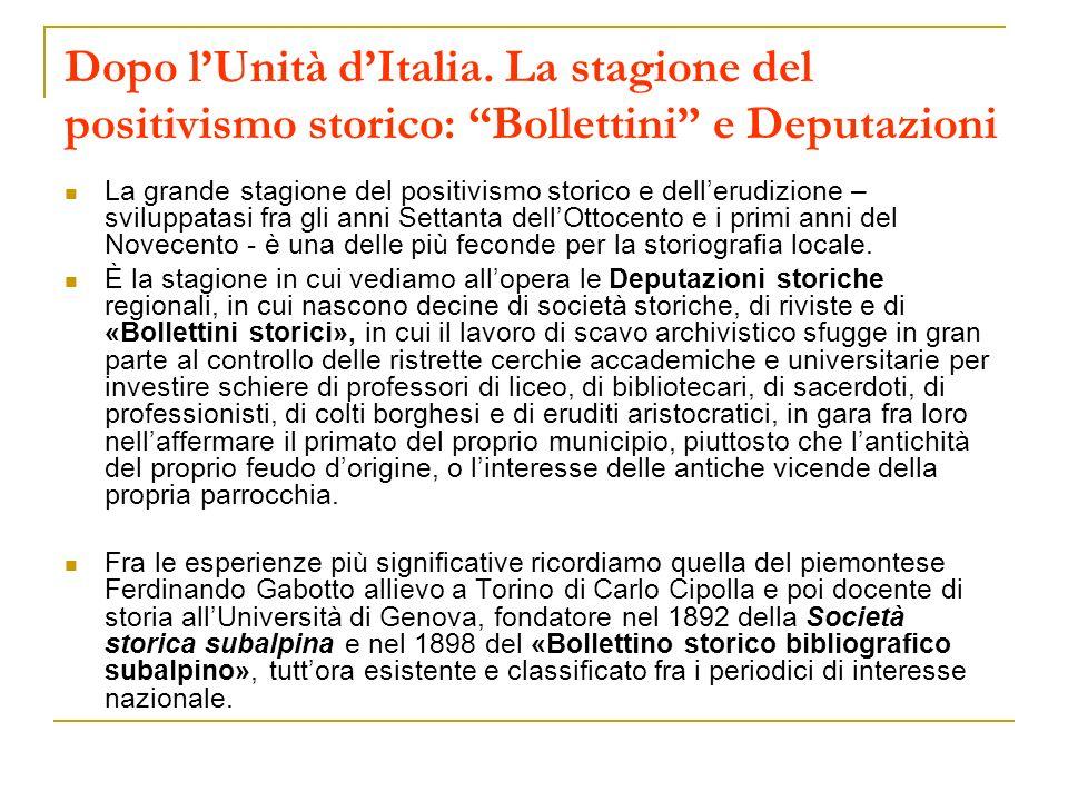 Dopo l'Unità d'Italia. La stagione del positivismo storico: Bollettini e Deputazioni
