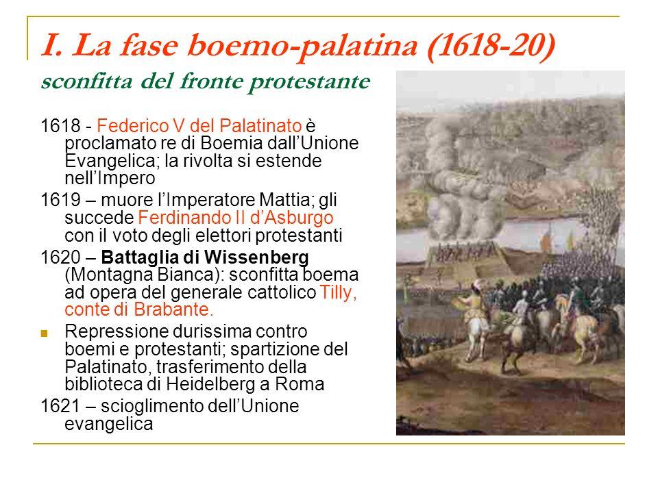 I. La fase boemo-palatina (1618-20) sconfitta del fronte protestante