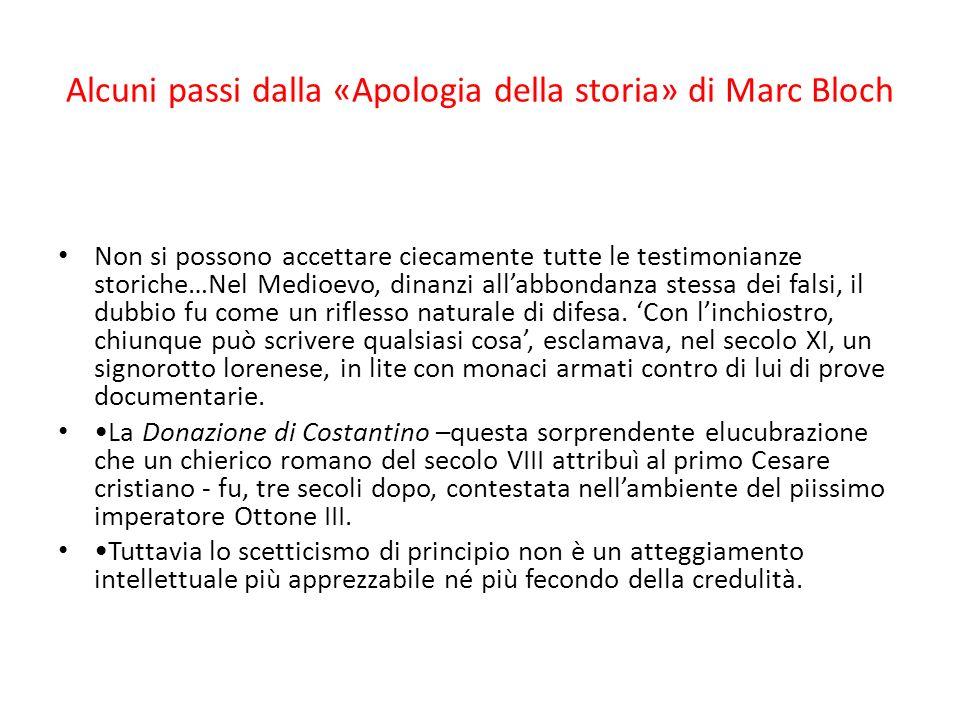 Alcuni passi dalla «Apologia della storia» di Marc Bloch