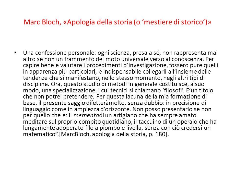 Marc Bloch, «Apologia della storia (o 'mestiere di storico')»