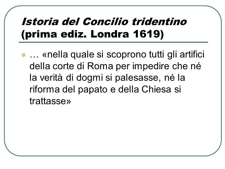 Istoria del Concilio tridentino (prima ediz. Londra 1619)