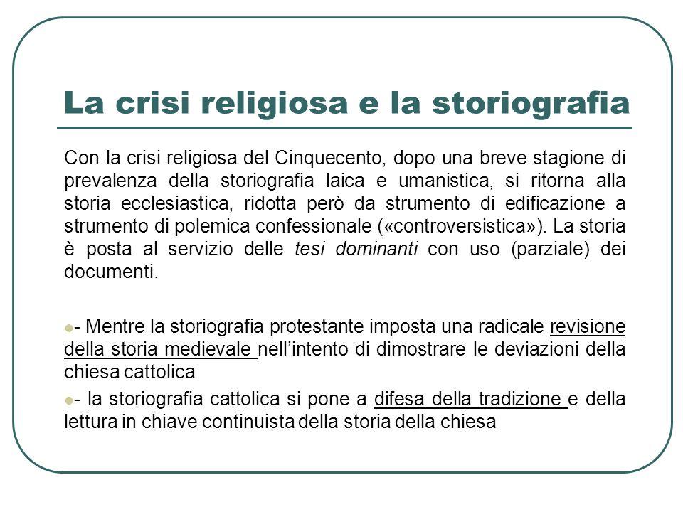 La crisi religiosa e la storiografia