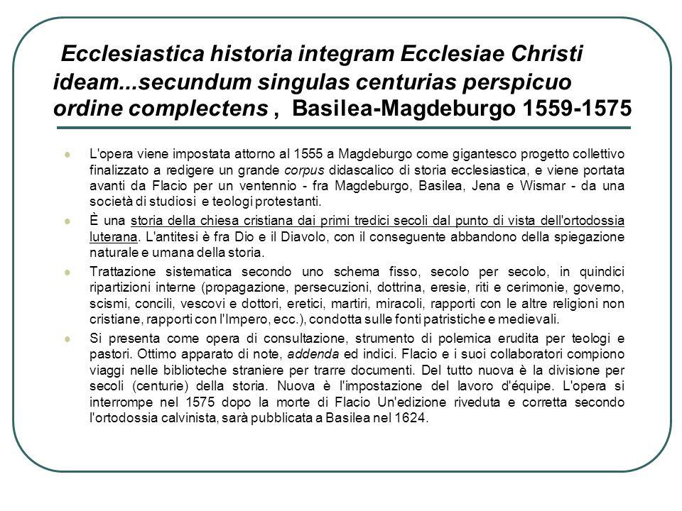 Ecclesiastica historia integram Ecclesiae Christi ideam