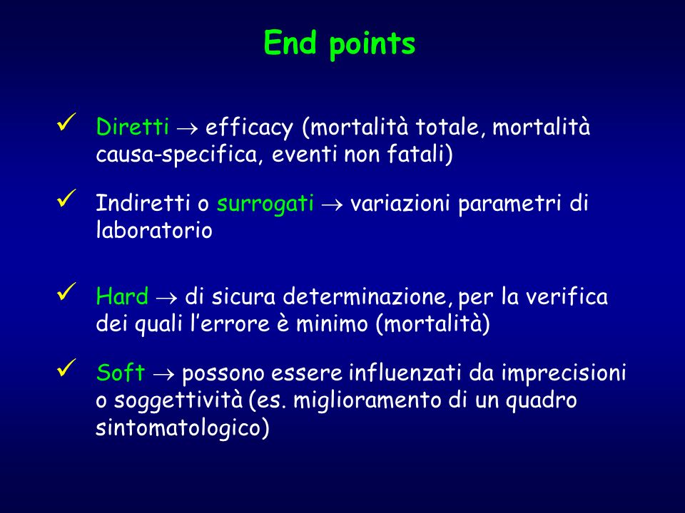 End points Diretti  efficacy (mortalità totale, mortalità causa-specifica, eventi non fatali)