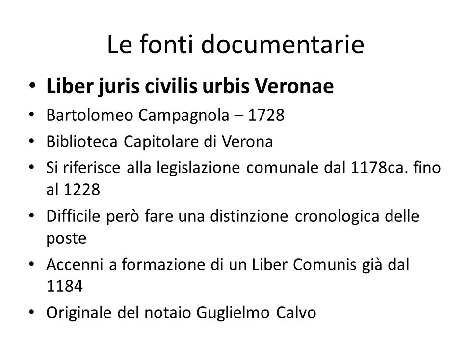 Le fonti documentarie Liber juris civilis urbis Veronae