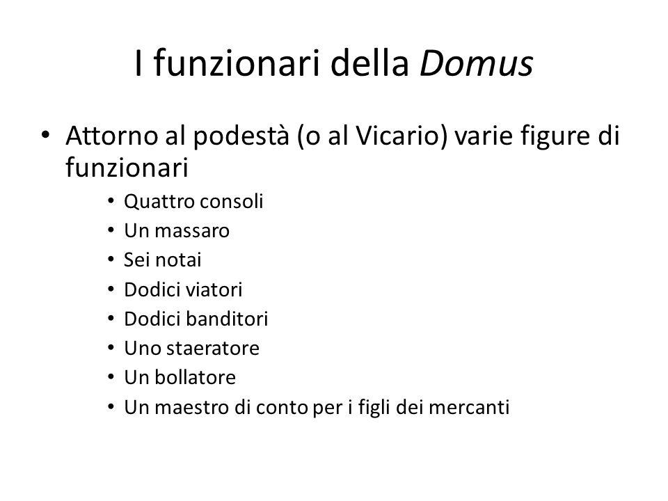 I funzionari della Domus