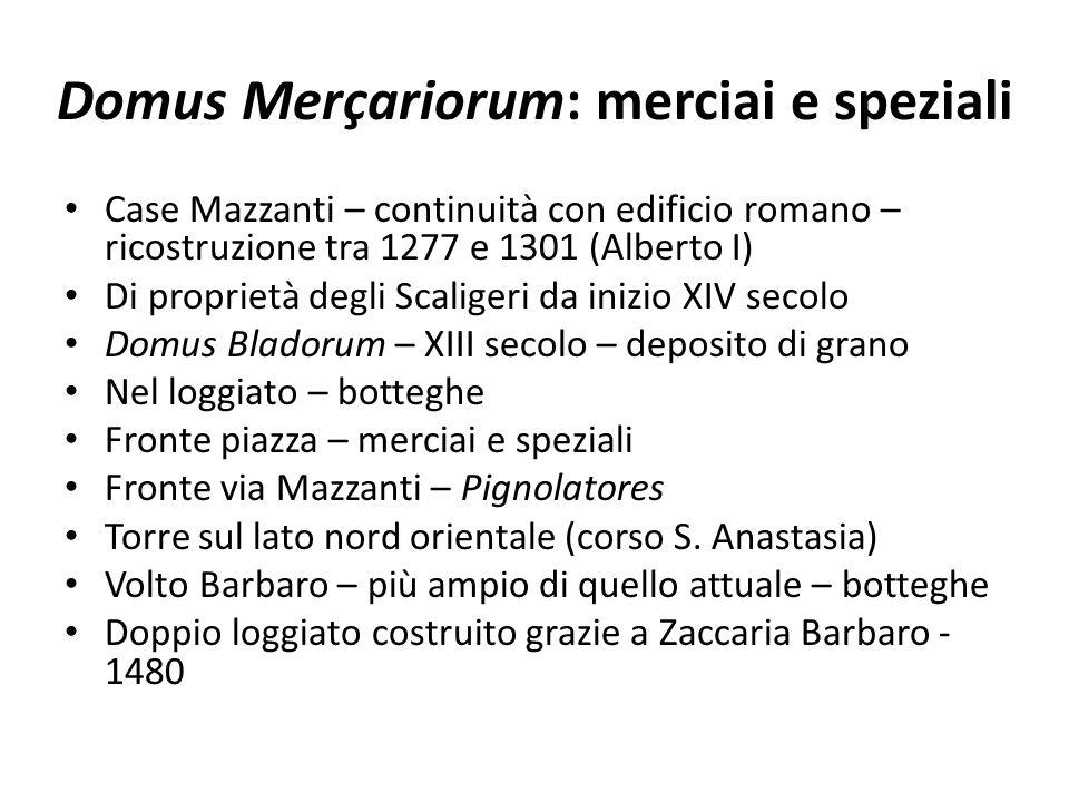 Domus Merçariorum: merciai e speziali