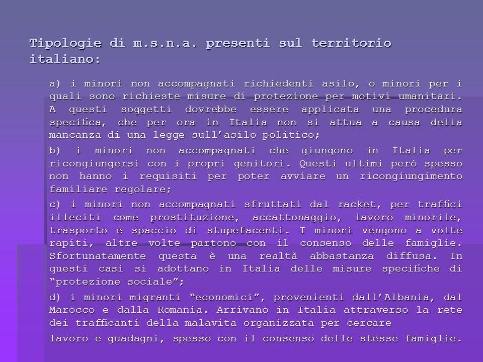 Tipologie di m.s.n.a. presenti sul territorio italiano: