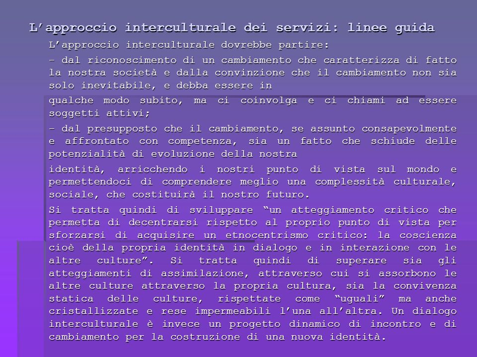 L'approccio interculturale dei servizi: linee guida
