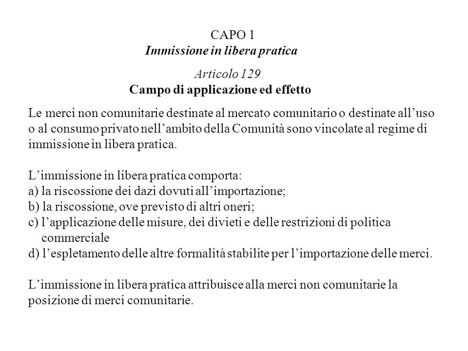 CAPO 1 Immissione in libera pratica