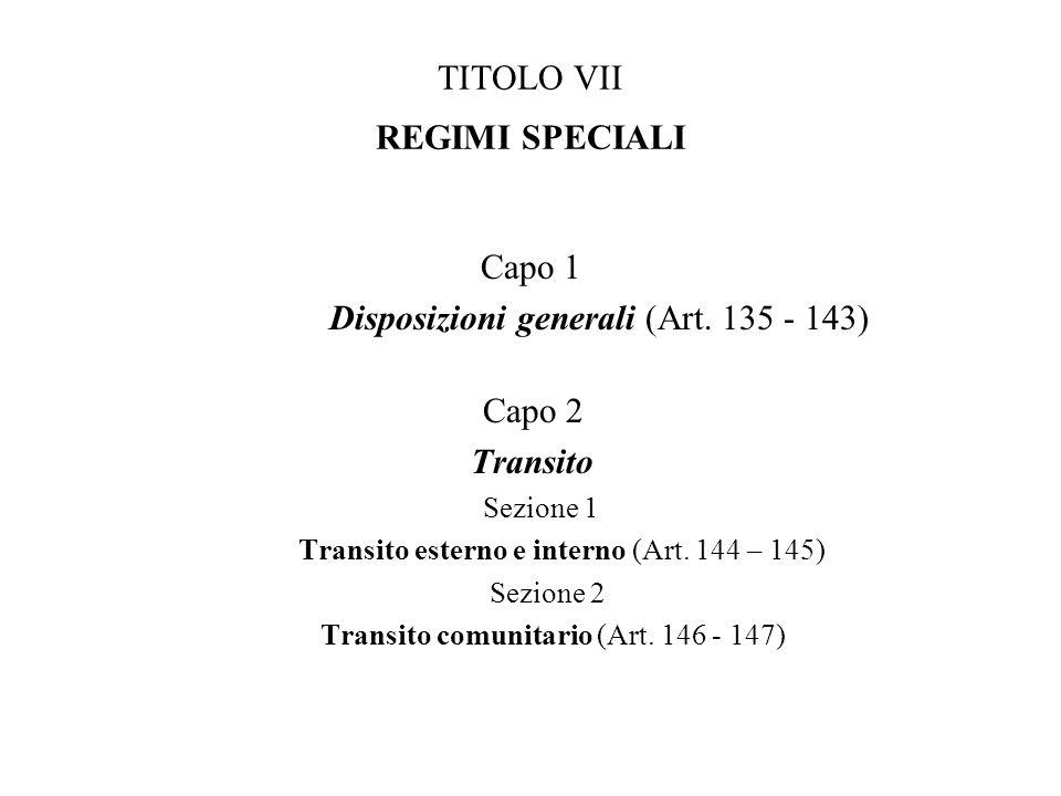 TITOLO VII REGIMI SPECIALI
