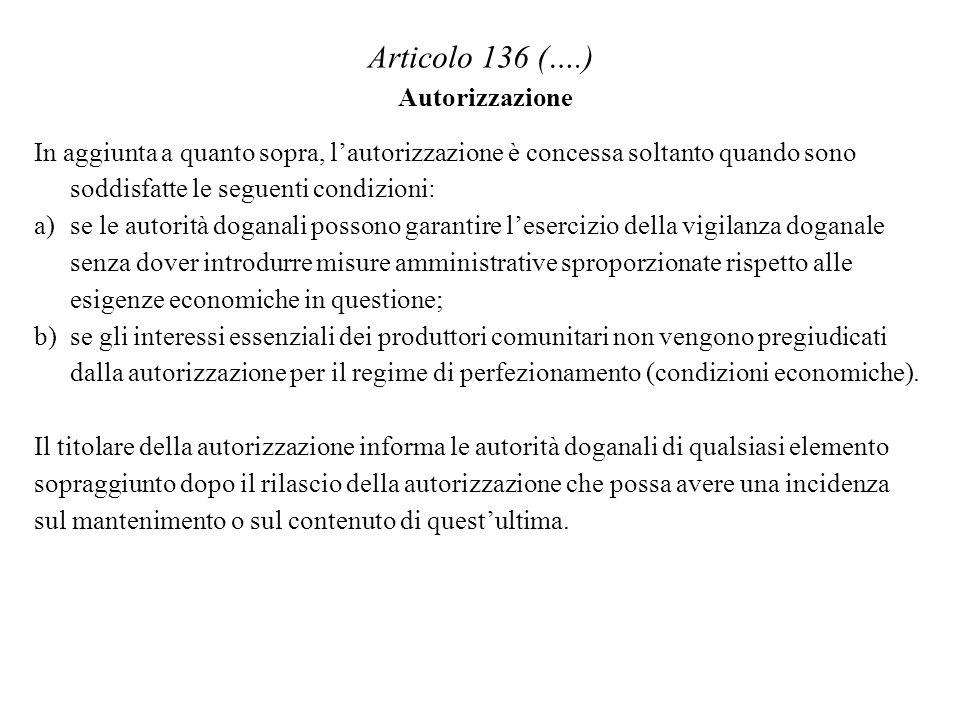Articolo 136 (….) Autorizzazione