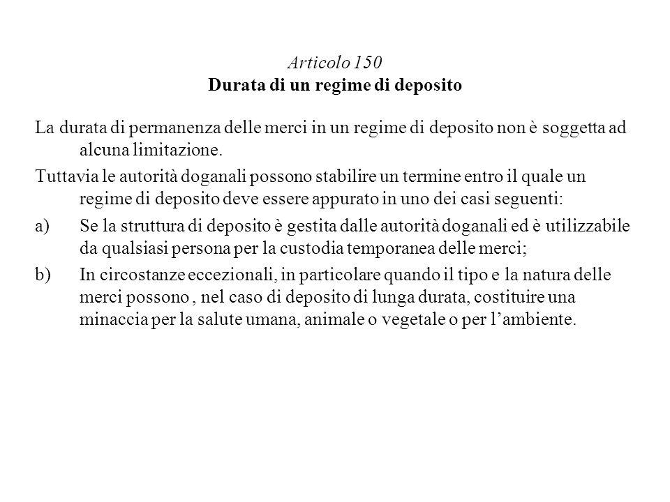 Articolo 150 Durata di un regime di deposito