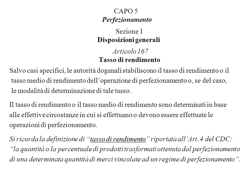 CAPO 5 Perfezionamento Sezione 1 Disposizioni generali Articolo 167 Tasso di rendimento