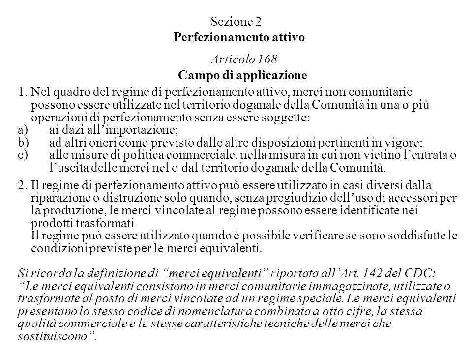 Sezione 2 Perfezionamento attivo Articolo 168 Campo di applicazione