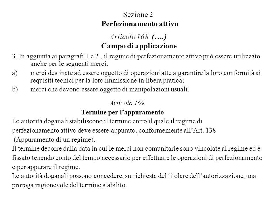 Sezione 2 Perfezionamento attivo Articolo 168 (…