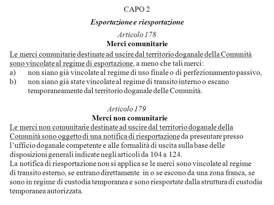 CAPO 2 Esportazione e riesportazione Articolo 178 Merci comunitarie