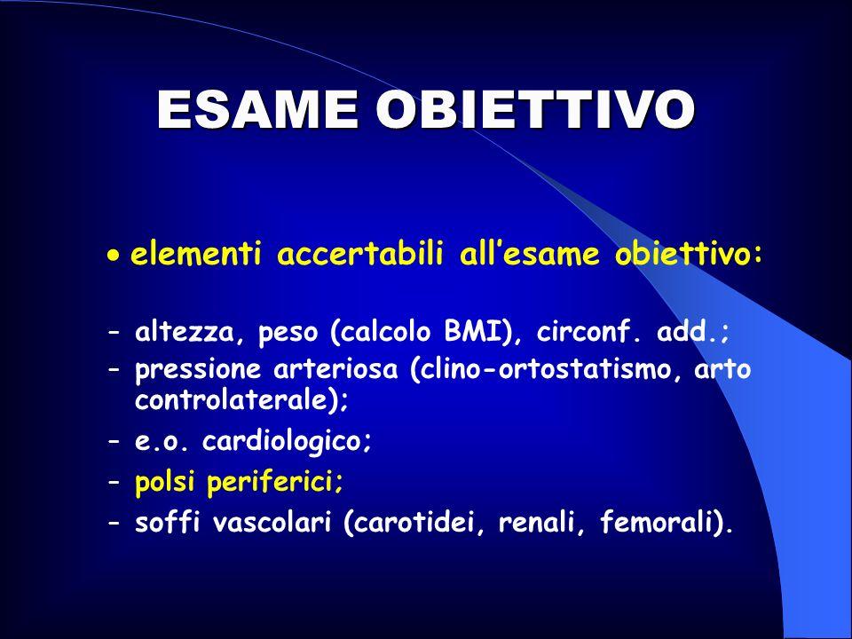 ESAME OBIETTIVO  elementi accertabili all'esame obiettivo:
