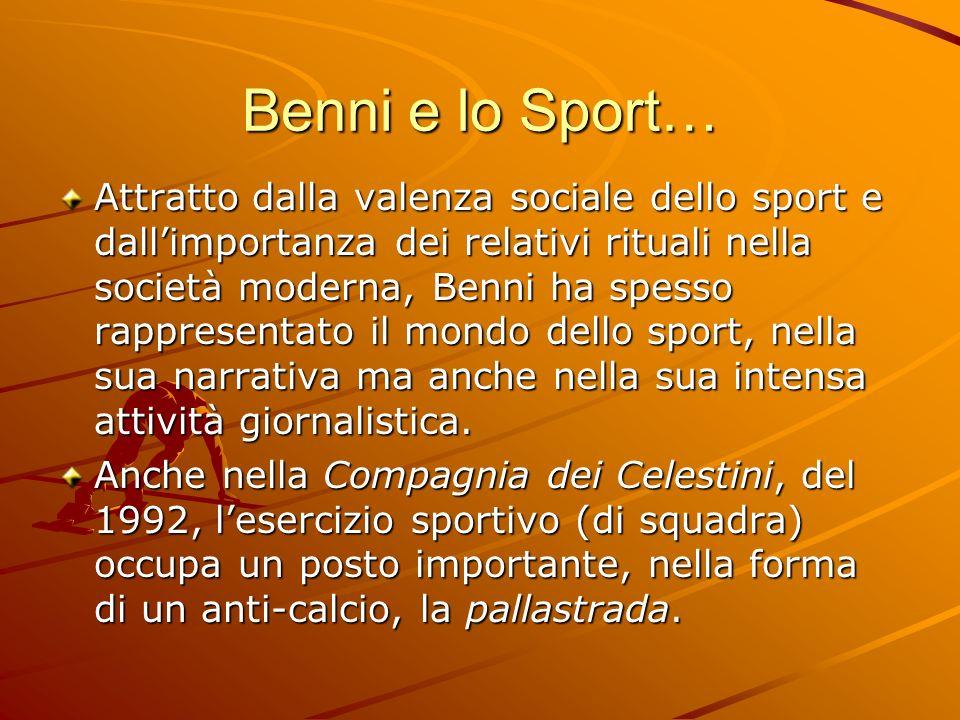 Benni e lo Sport…