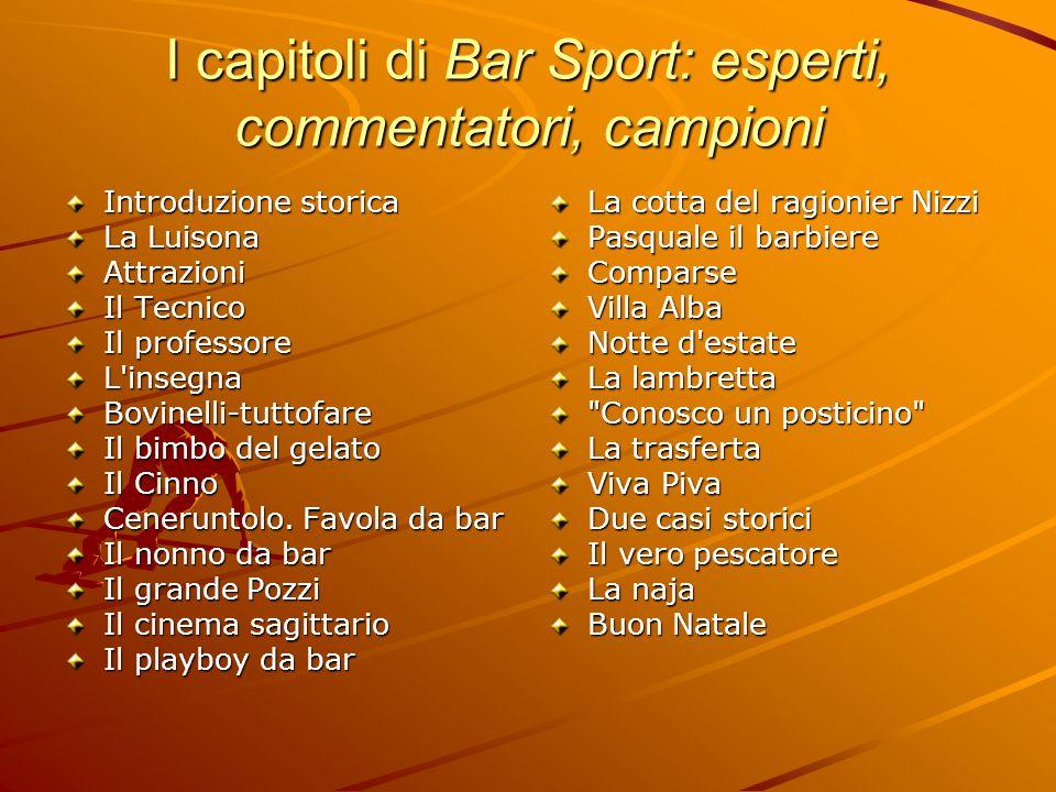 I capitoli di Bar Sport: esperti, commentatori, campioni