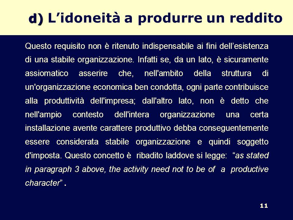 d) L'idoneità a produrre un reddito