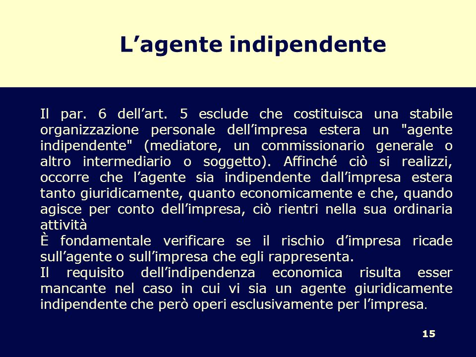 L'agente indipendente