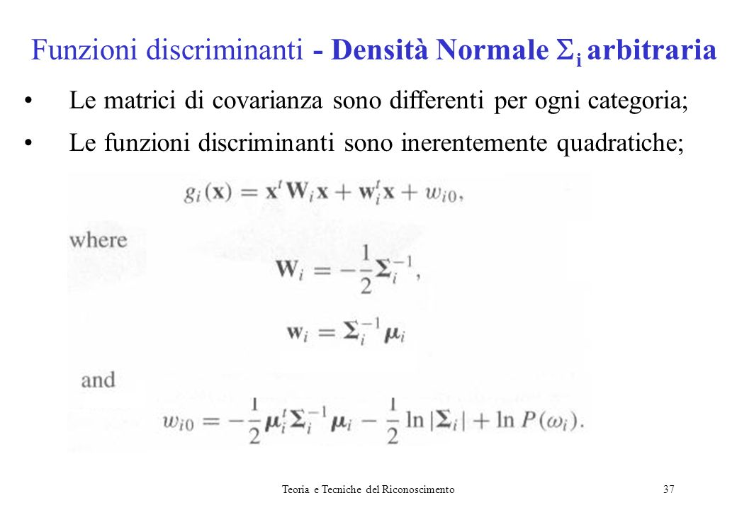 Funzioni discriminanti - Densità Normale i arbitraria