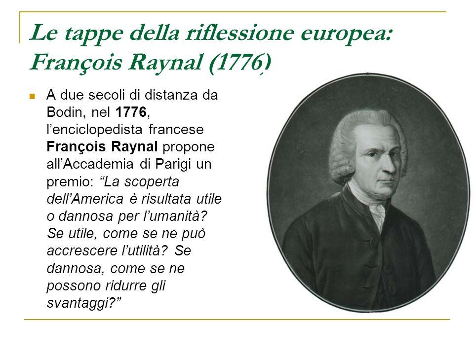 Le tappe della riflessione europea: François Raynal (1776)