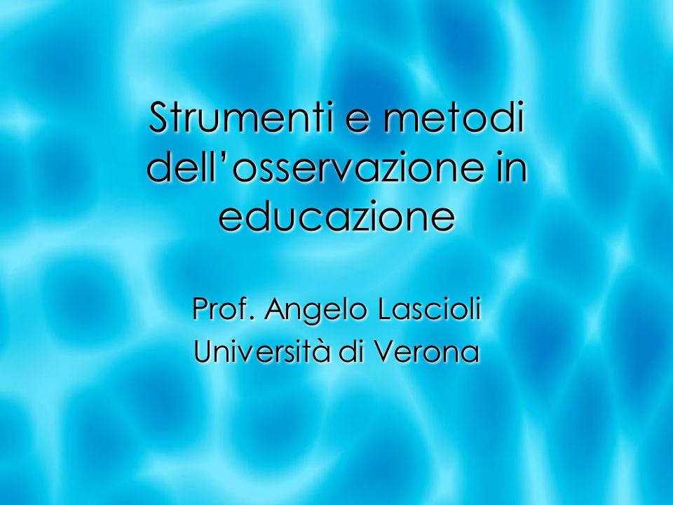Strumenti e metodi dell'osservazione in educazione