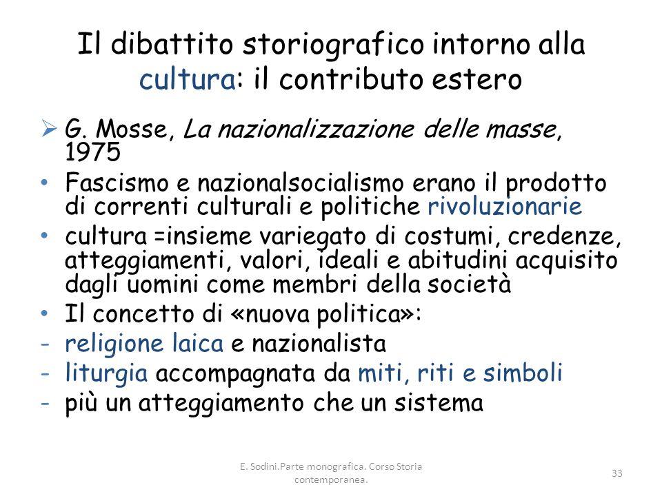 Il dibattito storiografico intorno alla cultura: il contributo estero