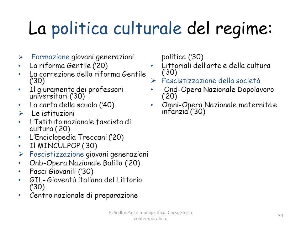 La politica culturale del regime: