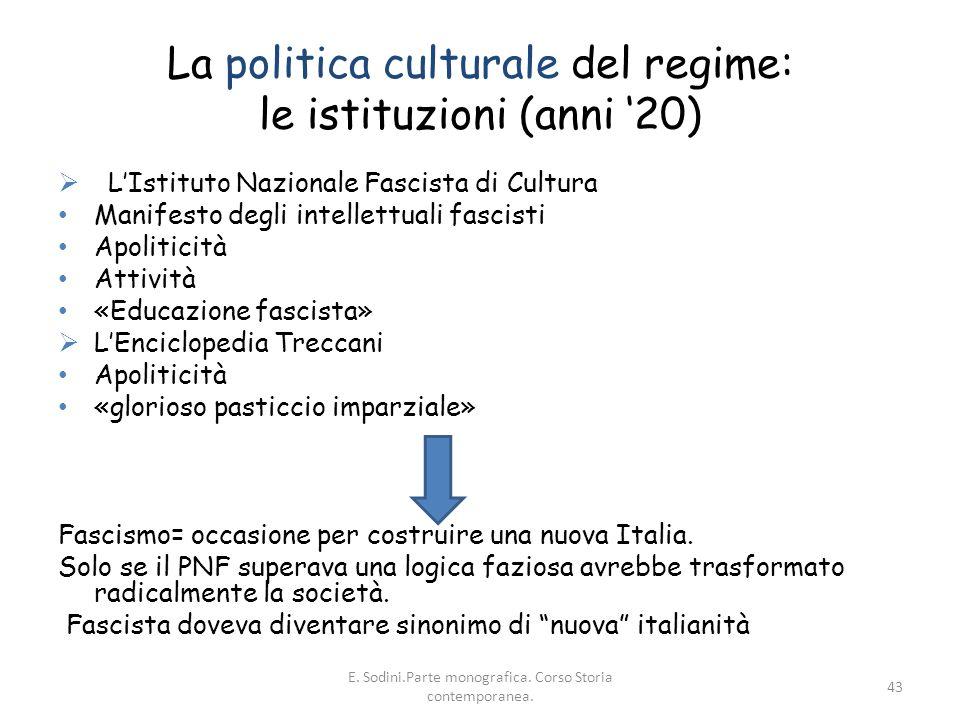 La politica culturale del regime: le istituzioni (anni '20)