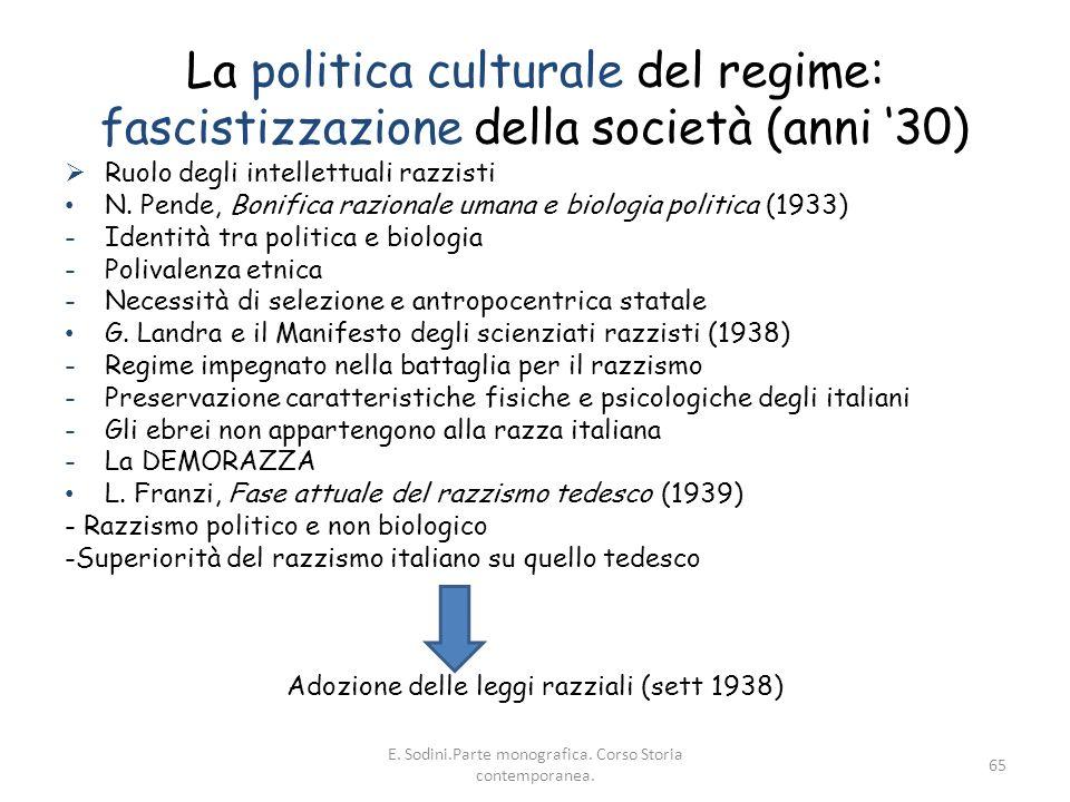 La politica culturale del regime: fascistizzazione della società (anni '30)