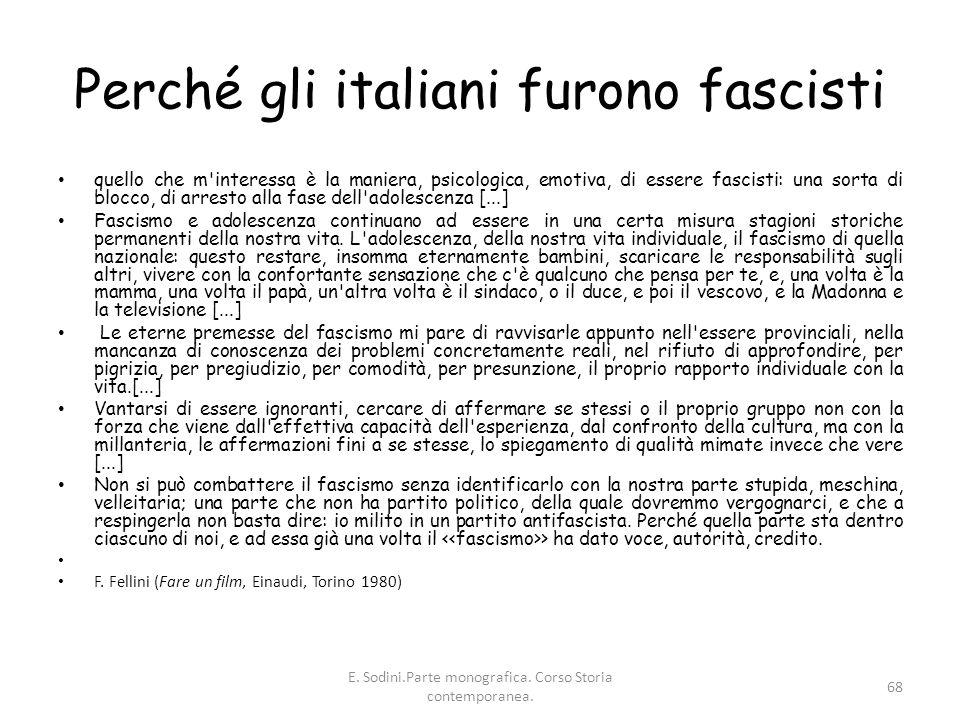 Perché gli italiani furono fascisti