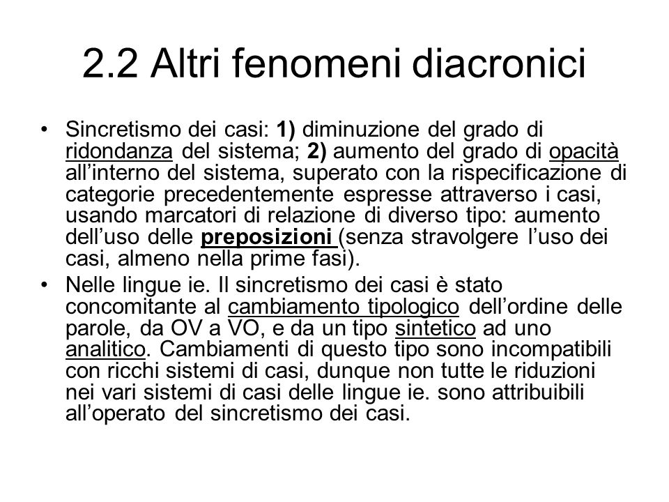 2.2 Altri fenomeni diacronici